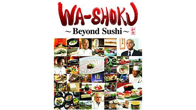 Wa-shoku Oltre il Sushi su Amazon Prime Video
